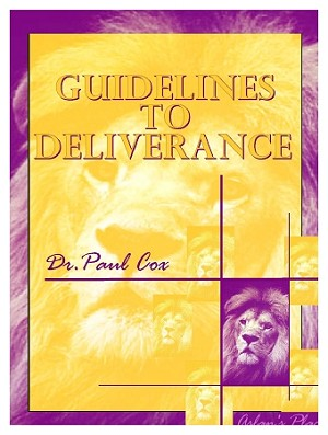 Guidelines to Deliverance