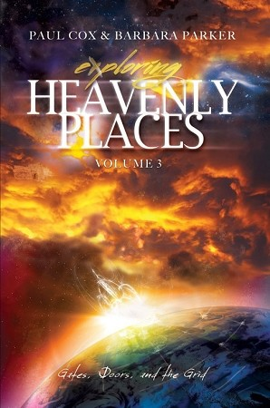 Exploring Heavenly Places Volume 3 - Gates, Doors and the Grid - Paperback