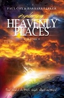 Exploring Heavenly Places Volume 9 - Travel Guide to the Width, Length, Depth and Height - Paperback