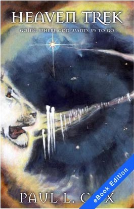 Heaven Trek - eBook Edition - Paul L. Cox